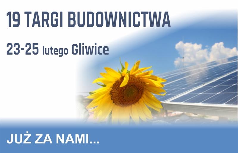 Echa po 19 Gliwickich Targach Budownictwa Promocja-Targi.pl