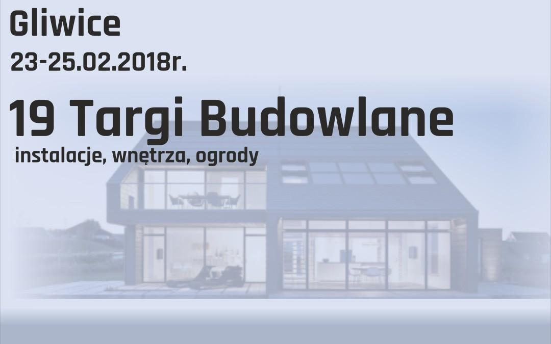 19 Targi Budowlane Gliwice Promocja-Targi.pl