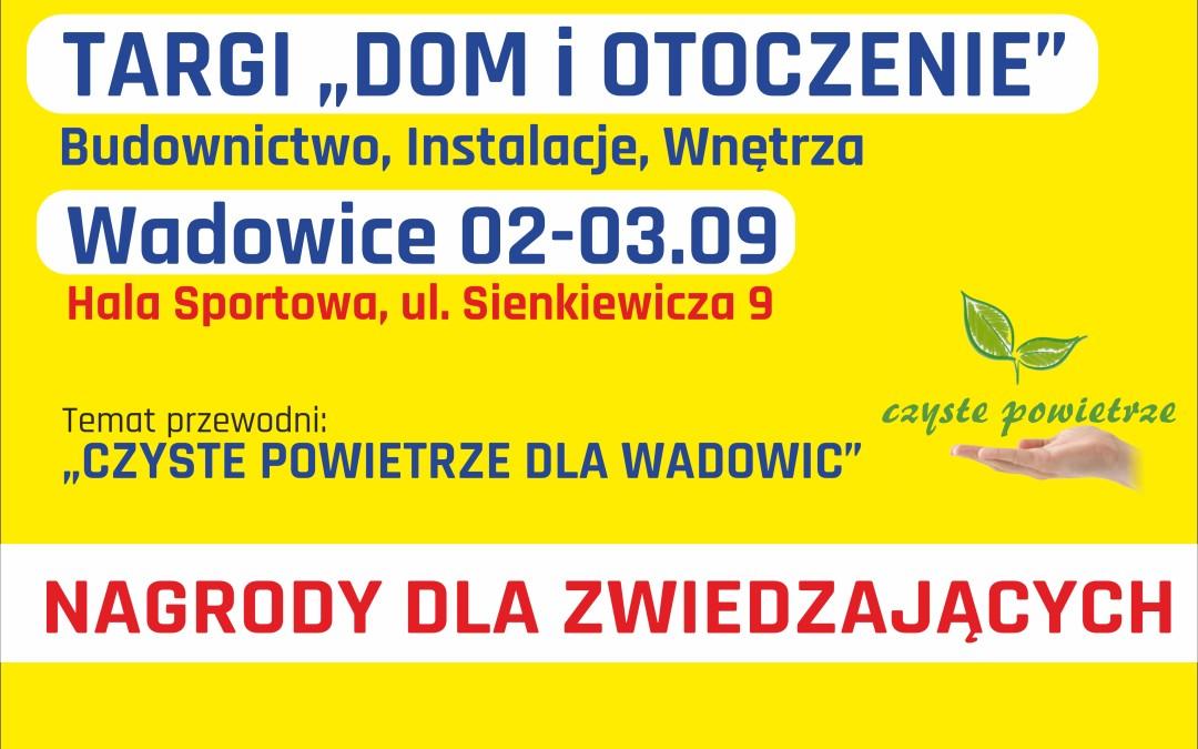 Targi dom i otoczenie Wadowice Promocja-Targi.pl