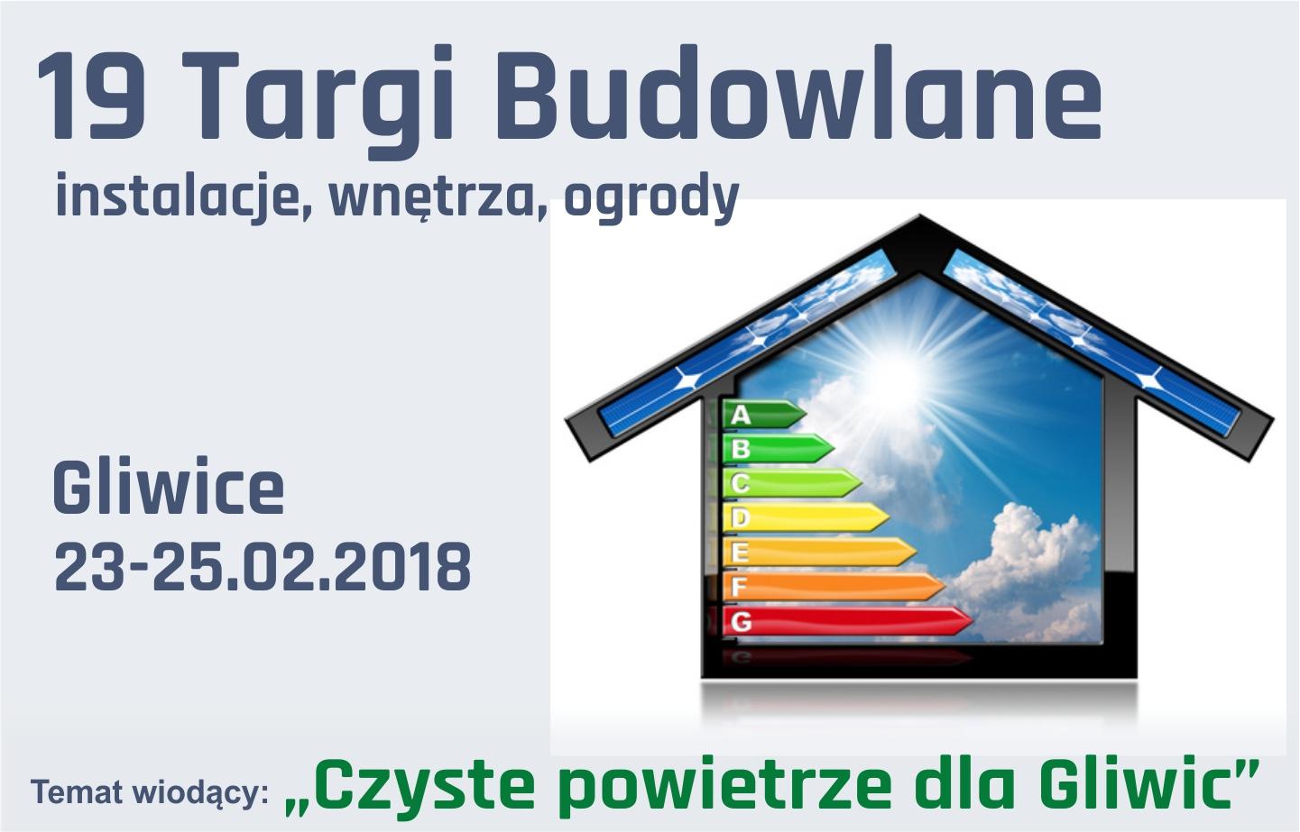 Wiosnę budowlaną w Gliwicach czas zacząć Promocja-Targi.pl