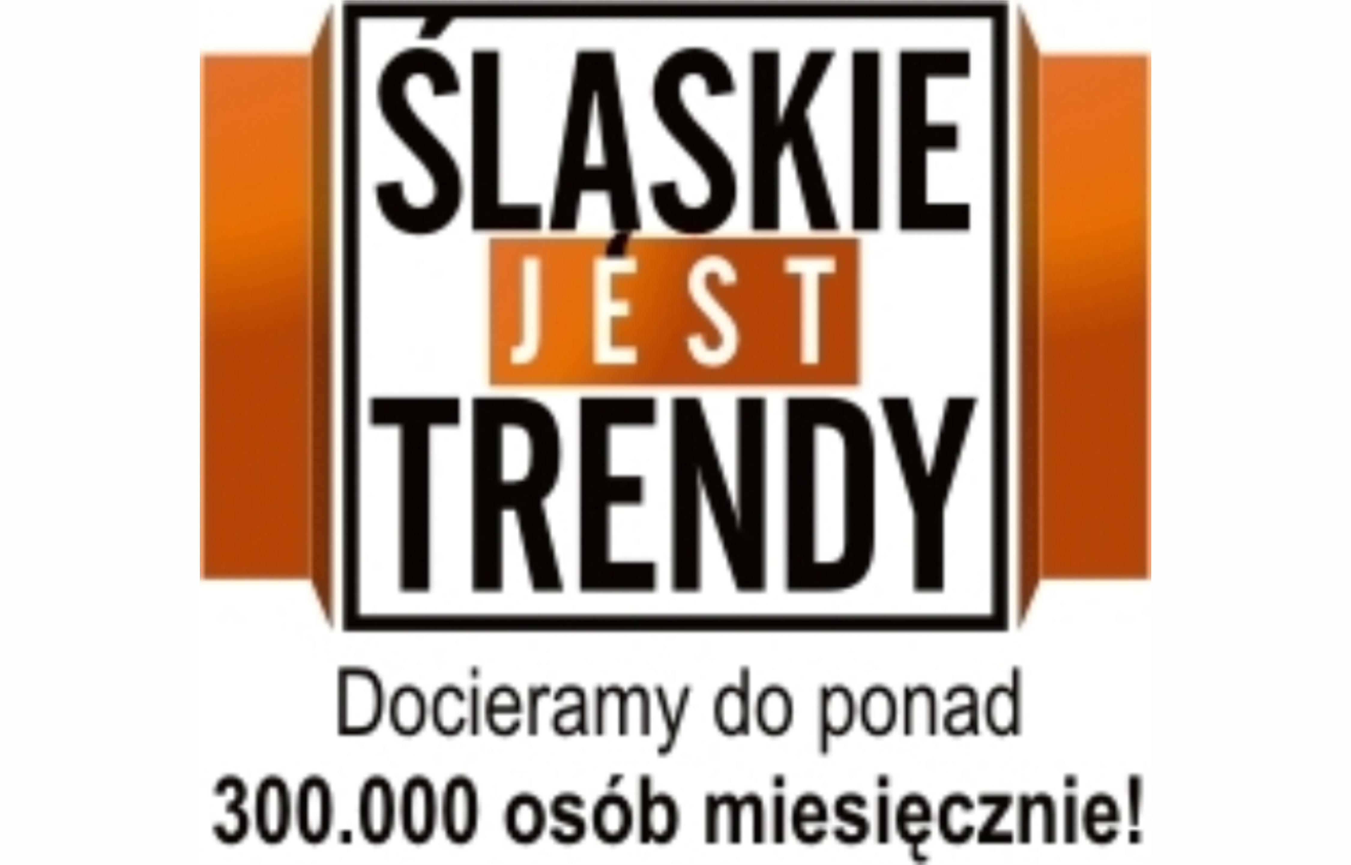 PATRONAT MEDIALNY www.slaskietrendy.pl - Zapraszamy do współpracy:) Promocja-Targi.pl
